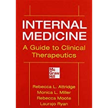 Internal Medicine A Guide to Clinical Therapeutics