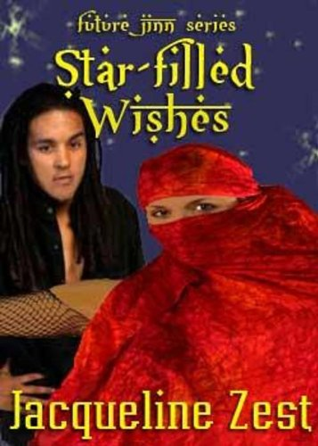 Star-filled Wishes (Future Jinn Book 1) by [Zest, Jacqueline]