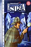 img - for Manual del espia / Spy Manual (Spanish Edition) book / textbook / text book