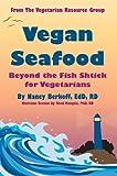 Vegan Seafood, Nancy Berkoff, 0931411319
