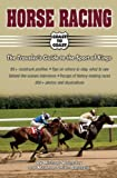 Horse Racing Coast to Coast: The Traveler's Guide to the Sport of Kings (Coast to Coast series)