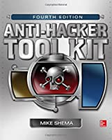 Anti-Hacker Tool Kit, 4th Edition Front Cover
