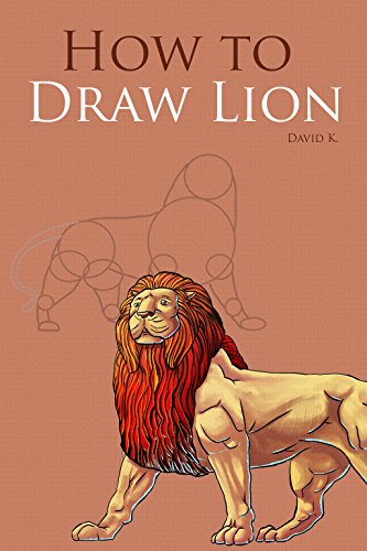 how to draw lions the step by step lion drawing book kindle