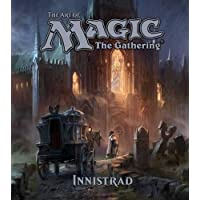 The Art of Magic: The Gathering - Innistrad (Volume 2)