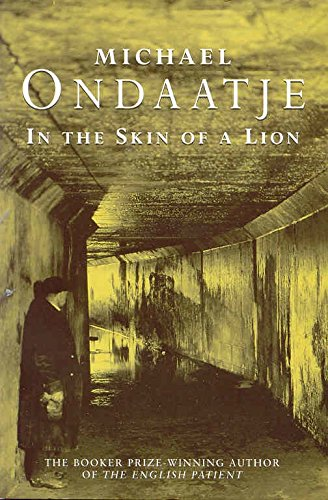 the use of looseness in the novel the skin of a lion by michael ondaatje Ondaajte first addresses this issue in his novel, in the skin of a lion  michael ondaatje  in opposition to the portrayal of hermaphrodites in literature,.