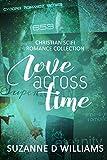 Love Across Time: Christian Scifi Romance Collection