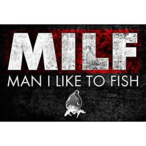 MILF Man I Like A Fish Man Cave bar decor pesca señal