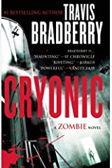 Cryonic: A Zombie Novel Paperback