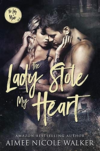 The Lady Stole My Heart (The Lady is Mine, #2)