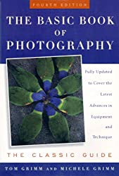 The Basic Book of Photography, Fourth Edition