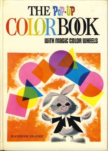 The Pop-Up Color Book with Magic Color (Magic Color Wheel)
