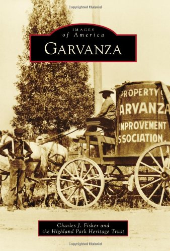 Garvanza (Images of America: California)