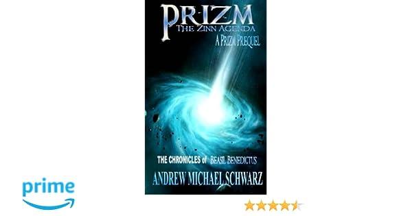 Prizm: The Zinn Agenda (Chronicles of Beasil Benedictus ...