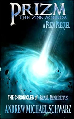 Prizm: The Zinn Agenda (Chronicles of Beasil Benedictus ...
