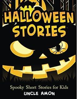 Halloween Stories: Spooky Halloween Stories for Kids