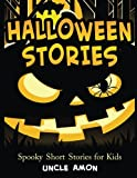 Halloween Stories: Spooky Short Stories for Kids, Halloween Jokes, and Coloring Book! (Halloween Short Stories for Kids) (Volume 1)