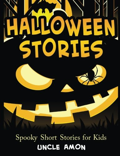 Halloween Stories: Spooky Short Stories for Kids, Halloween Jokes, and Coloring Book! (Halloween Short Stories for Kids) (Volume 1)]()