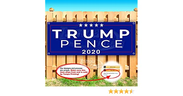 Many Sizes Available Trump Pence 2020 13 oz Heavy Duty Vinyl Banner Sign with Metal Grommets New Store Advertising Flag,
