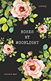 Book cover from Roses by Moonlight by Nicola Mar
