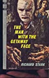 The Man with the Getaway Face, Richard Stark, 038068635X