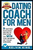 Dating Coach For Men: 9 Dating Success Secrets On