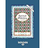 img - for [(Spiritual Midwifery: Fourth Edition)] [Author: Ina May Gaskin] published on (September, 2012) book / textbook / text book