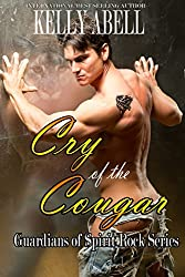 Cry of the Cougar (Guardians of Spirit Rock Book 2)