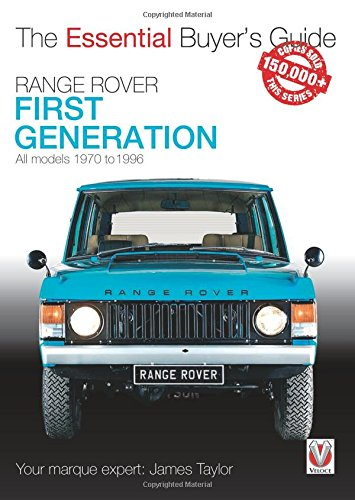 Download Range Rover - First Generation Models 1970 to 1996: The Essential Buyer's Guide ebook