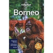 Lonely Planet Borneo 4th Ed.: 4th Edition