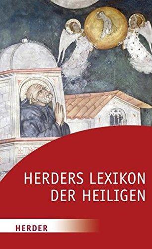 Herders Lexikon der Heiligen (HERDER spektrum)