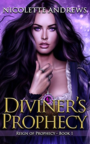 Diviner's Prophecy (Diviner's Trilogy Book 1) (Prophecy Magic)