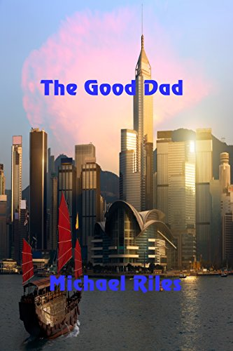 The Good Dad by [Riles, Michael]
