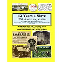 12 Years A Slave: 160th Anniversary Edition