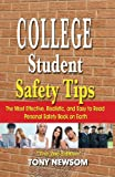 College Student Safety Tips : The 2nd Edition, Newsom, Emery, 0982000359