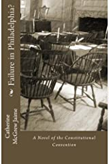 Failure in Philadelphia?: (A Novel of the Constitutional Convention) Paperback