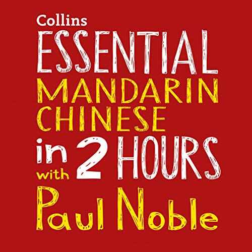 Pdf Teen Essential Mandarin Chinese in 2 Hours with Paul Noble: Your Key to Language Success with the Best-selling Language Coach