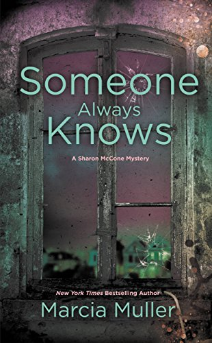 Someone Always Knows (A Sharon McCone Mystery Book 32)