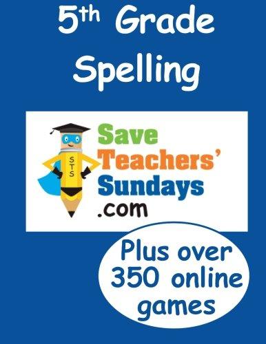 5th Grade Spelling (Spelling workbooks from SaveTeachersSundays ...