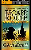Escape Route (Murder Off-Screen Book 1)