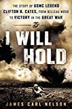 I Will Hold: The Story of USMC Legend Clifton