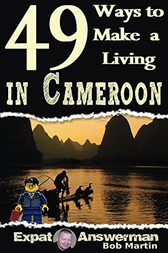 49 Ways to Make a Living in Cameroon