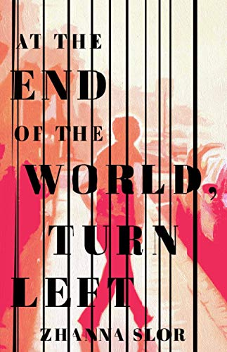Book Cover: At the End of the World, Turn Left