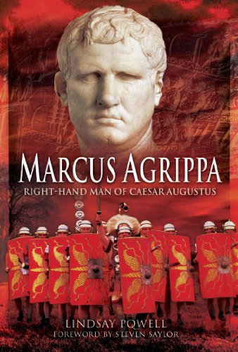 """Marcus Agrippa - Right-Hand Man of Caesar Augustus"" av Lindsay Powell"