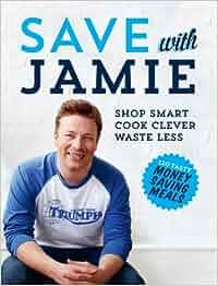 Save With Jamie: Amazon.es: Jamie Oliver: Libros