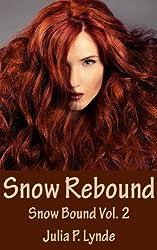 Snow Rebound (Snow Bound Book 2) (English Edition)