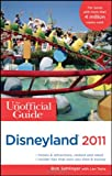 The Unofficial Guide to Disneyland 2011, Menasha Ridge and Bob Sehlinger, 047061532X