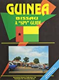 Guinea Bissau: A Spy Guide (World Foreign Policy and Government Library)