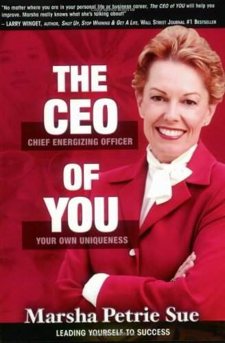 Download CEO of YOU (The Chief Energizing Officer of Your Own Uniqueness): Discover the Emotional Reality of Success PDF
