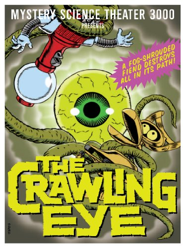 Mystery Science Theater 3000: The Crawling -