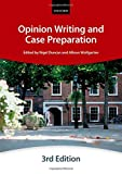 Opinion Writing and Case Preparation, City Law School Staff, 0198714432